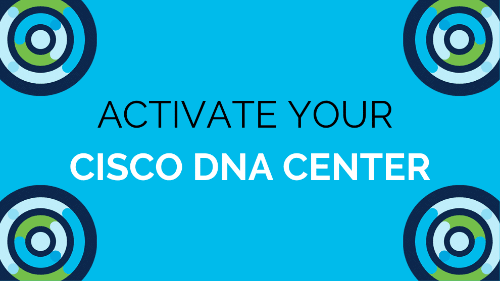 Implementing Cisco DNA in Your Organization